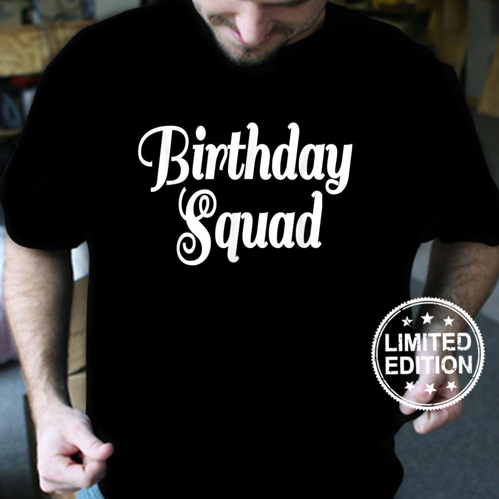 Birthday Squad Birthday Crew It's My Birthday Shirt