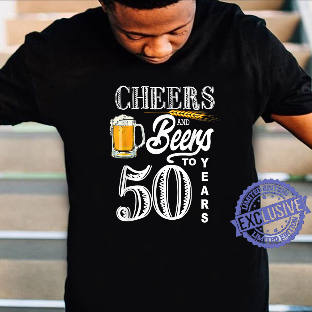 Cheers And Beers To 50 Years Birthday Celebration Vintage Shirt