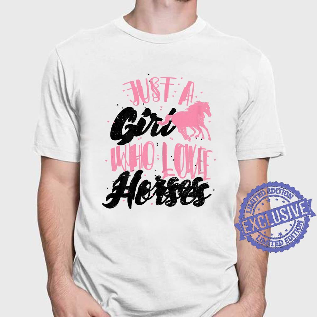 PferdeReiten Just A Girl Who Love Horses Pferd Sprüche Shirt