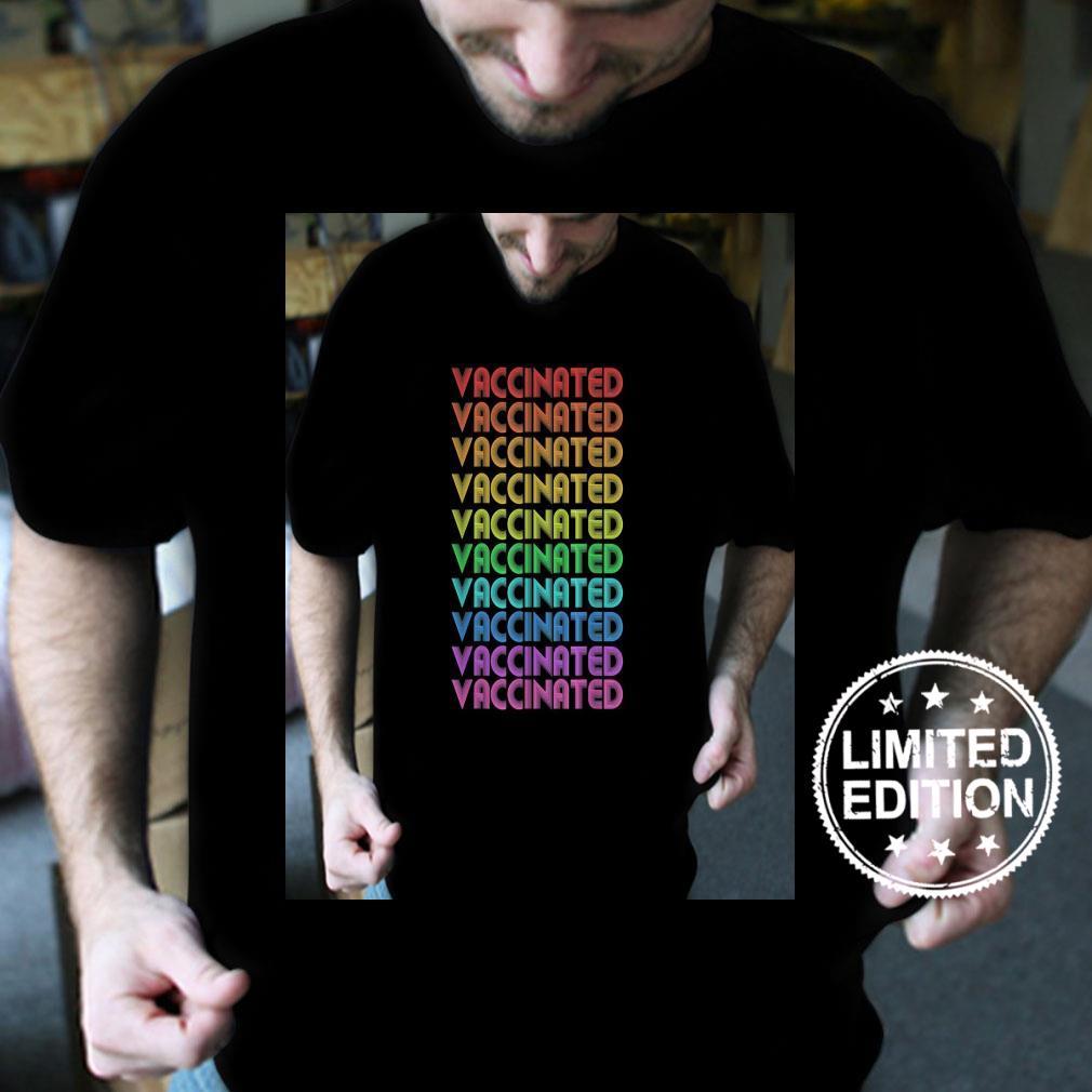 Retro Rainbow I am Vaccinated Pro Vaccine Vintage Distressed Shirt