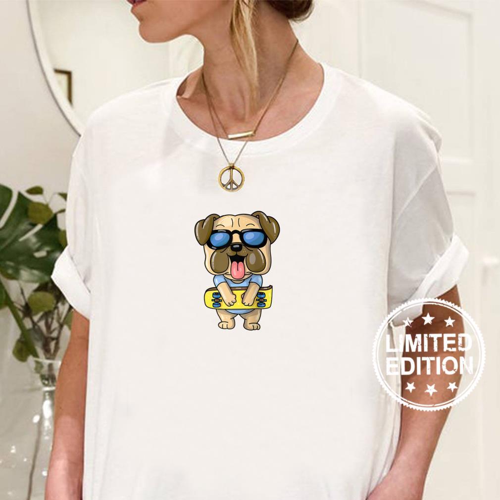 Skateboarding Bulldog Puppy Pug Skateboard Dog Skater Shirt