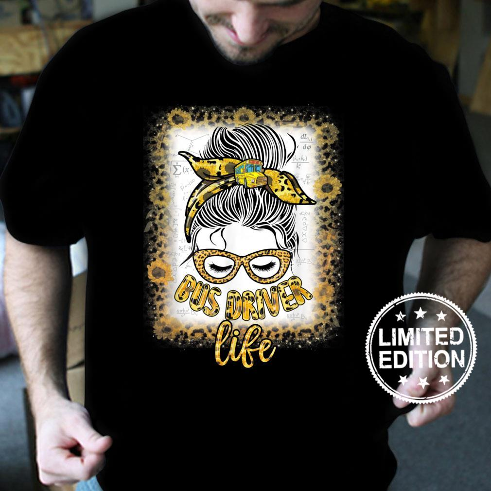 Womens School Bus Driver Life Messy Bun Sunflower Shirt