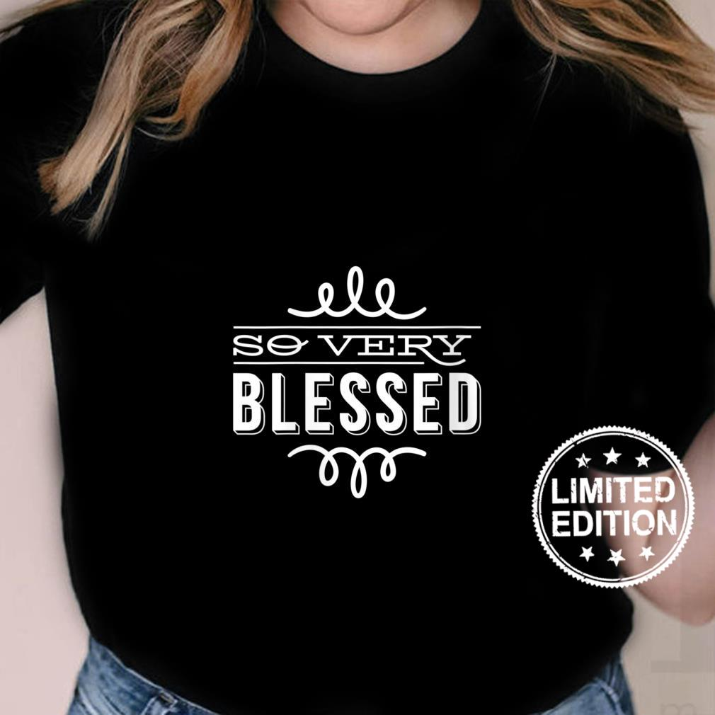 Womens So Very Blessed Thanksgiving Quote Holiday Saying Fall Shirt ladies tee