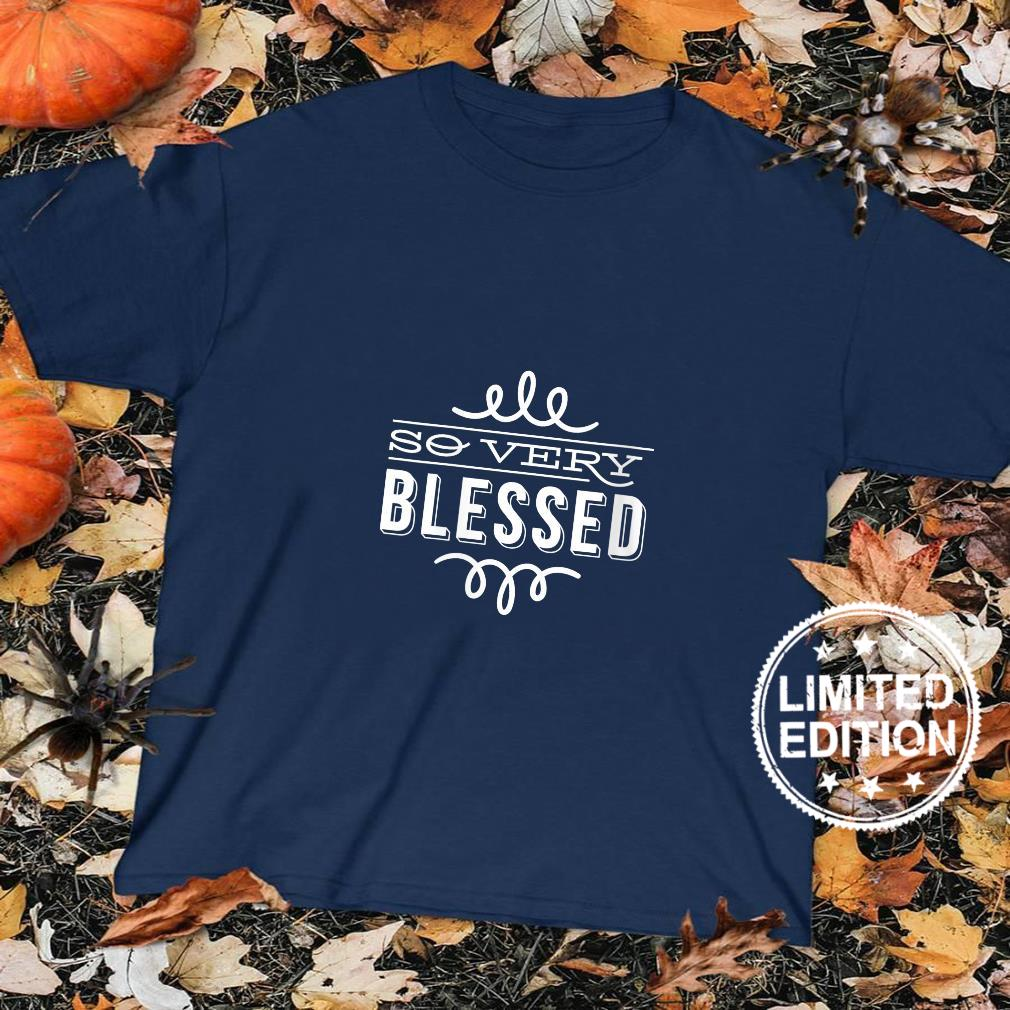 Womens So Very Blessed Thanksgiving Quote Holiday Saying Fall Shirt sweater