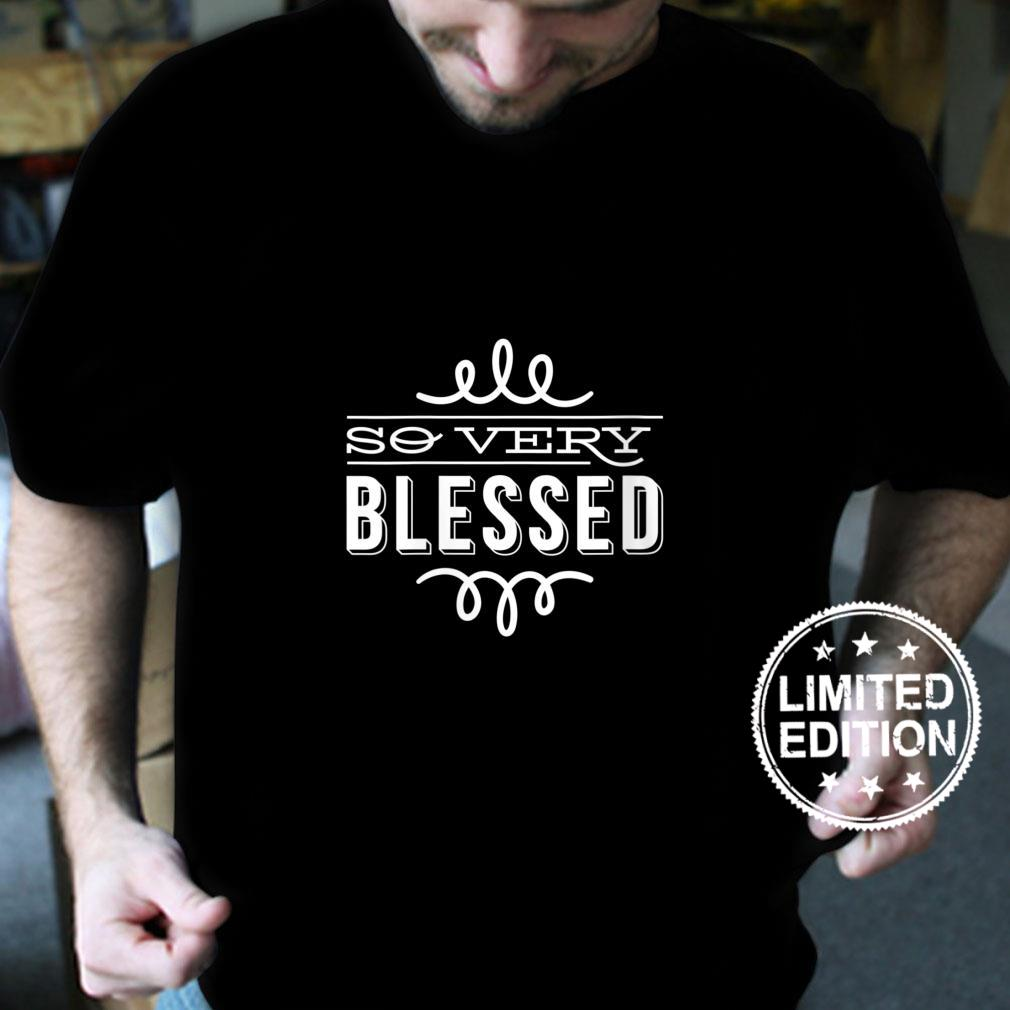 Womens So Very Blessed Thanksgiving Quote Holiday Saying Fall Shirt