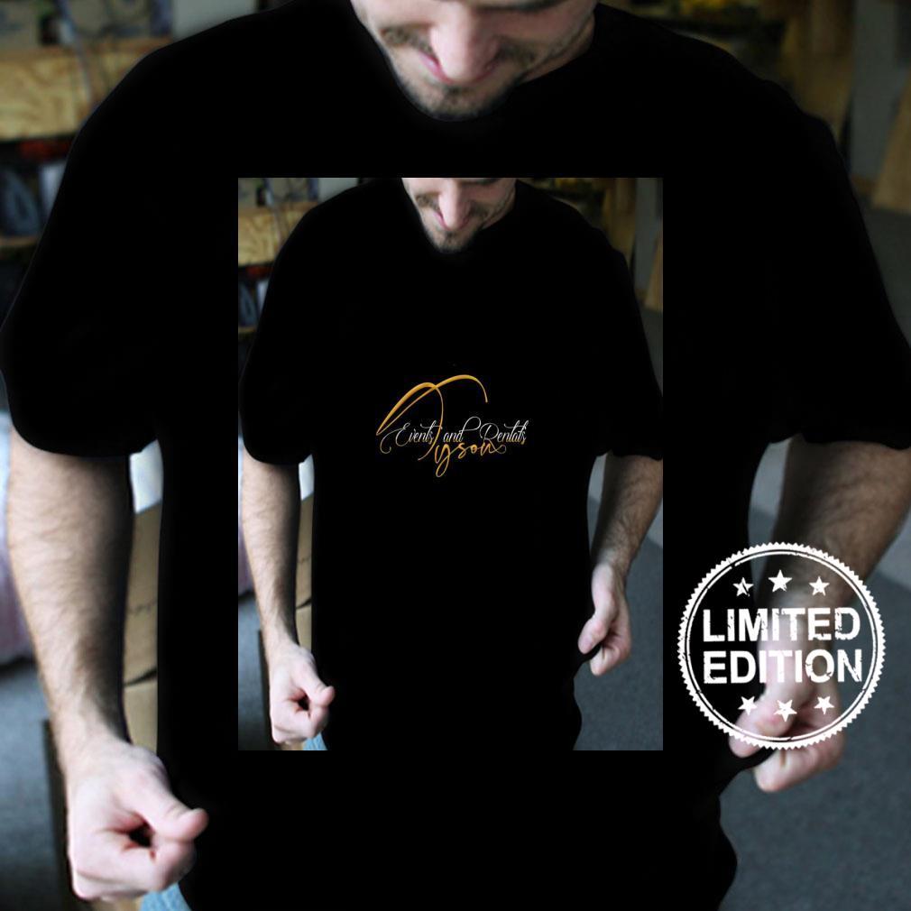 Womens Tyson Events and Rentals Custom 1 Shirt