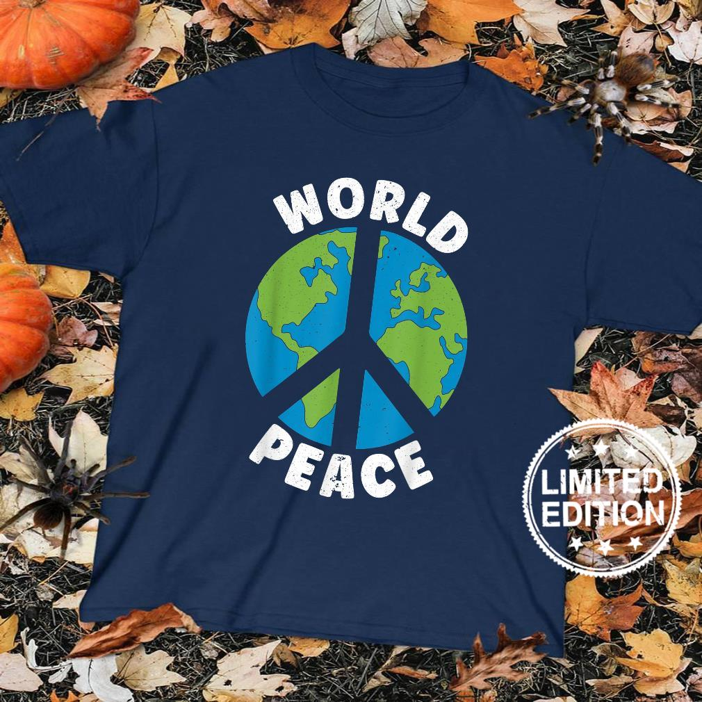 World Peace Kindness End Hate International Day Of Peace Shirt sweater