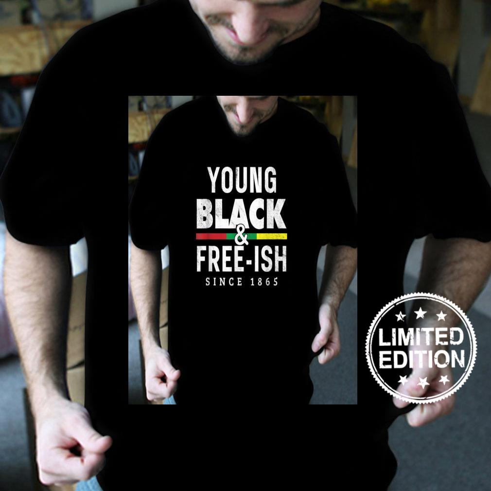 Young Black Freeish 1865 Juneteenth Shirt