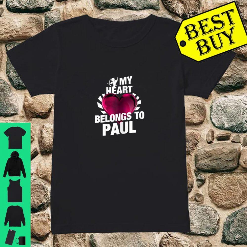 My Heart Belongs To Paul Pink Heart Valentines Day Shirt ladies tee