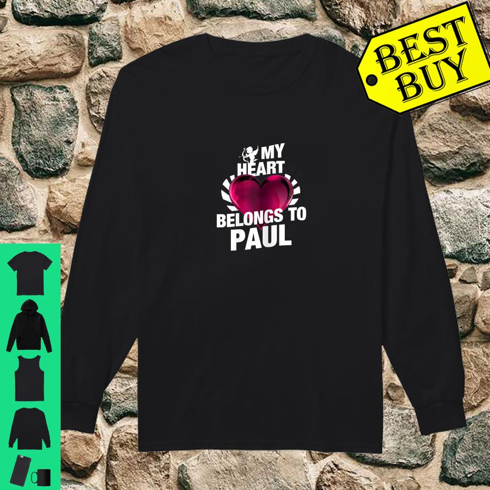 My Heart Belongs To Paul Pink Heart Valentines Day Shirt Long sleeved