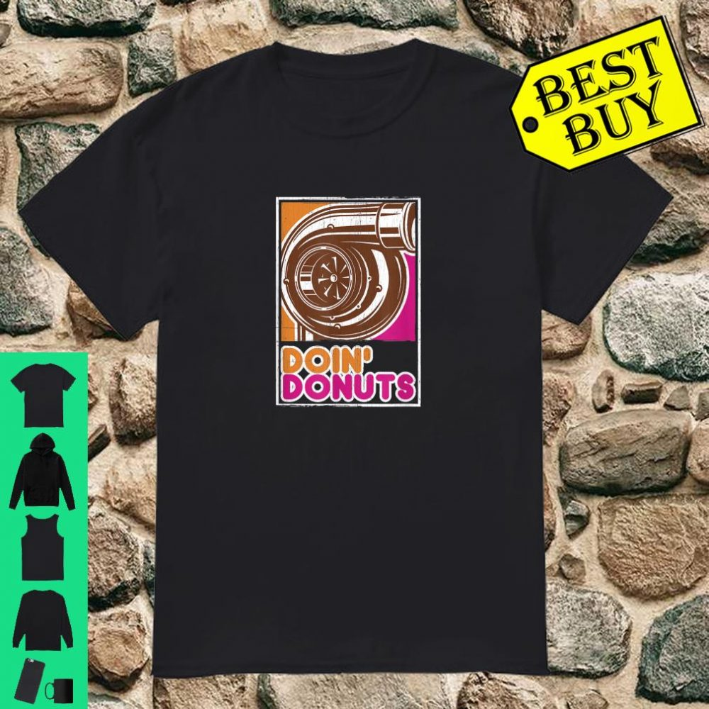 Vintage Doin' Donuts Car Enthusiast Shirt