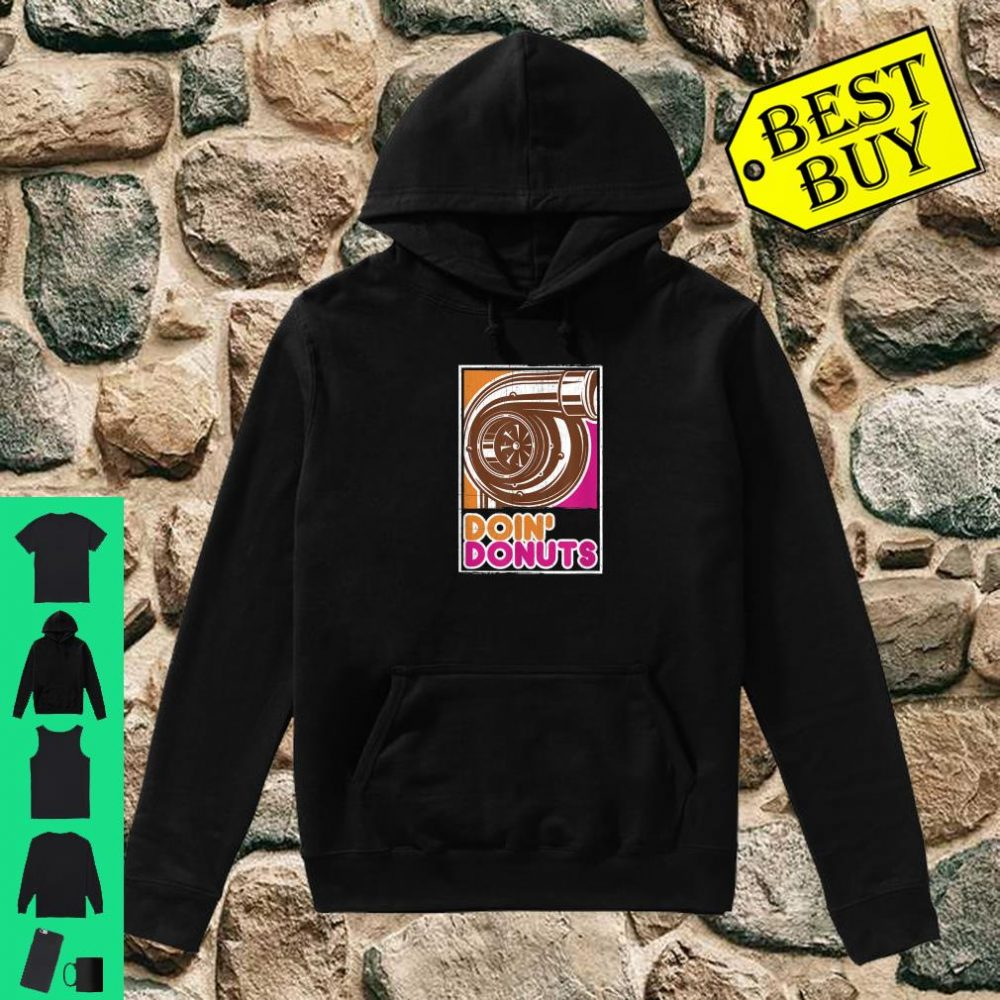 Vintage Doin' Donuts Car Enthusiast Shirt hoodie